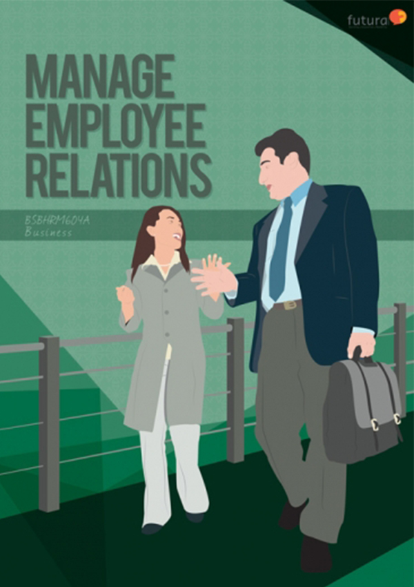 BSBHRM604 Manage Employee Relations
