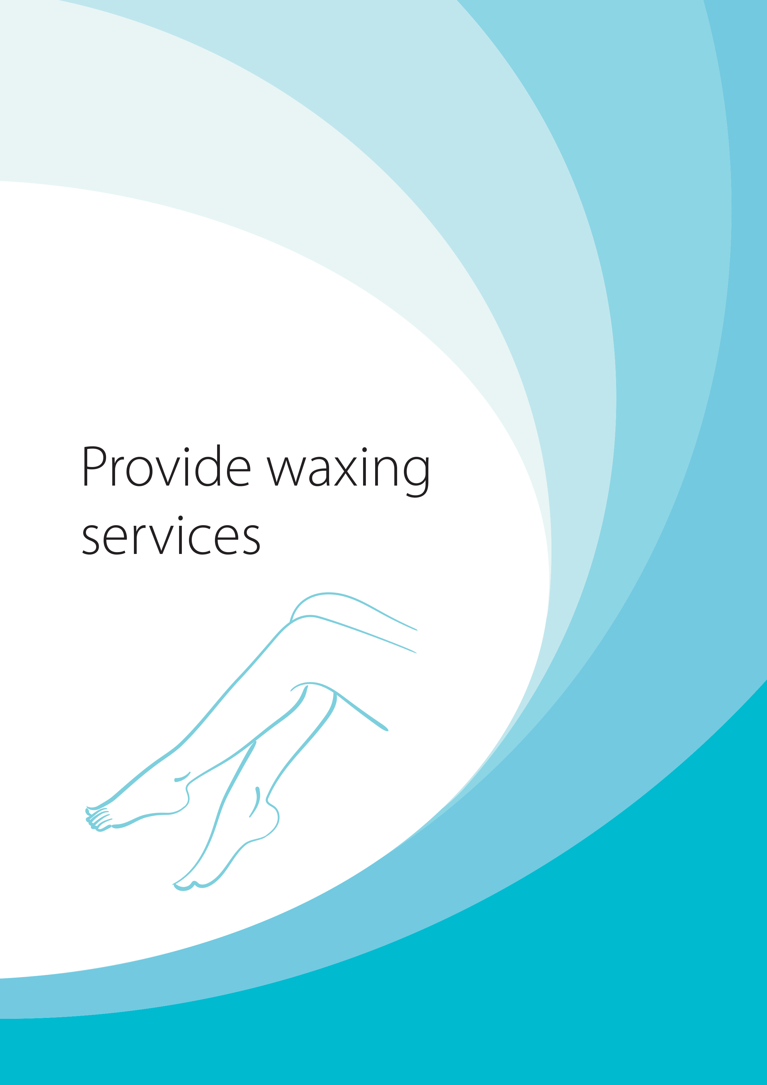 SHBBHRS001 Provide Waxing Services