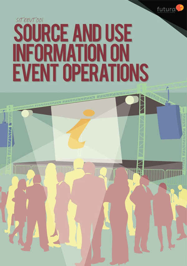 SITEEVT001 Source and use Information on Event Operations