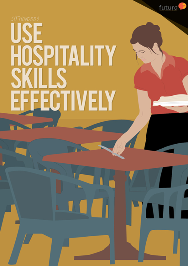 SITHIND003 Use Hospitality Skills Effectively