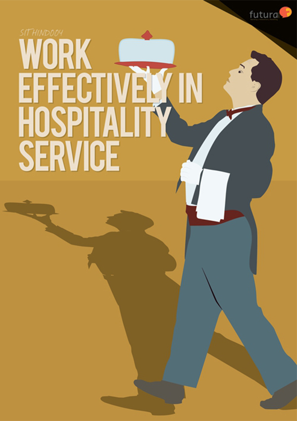 SITHIND004 Work Effectively in Hospitality Service