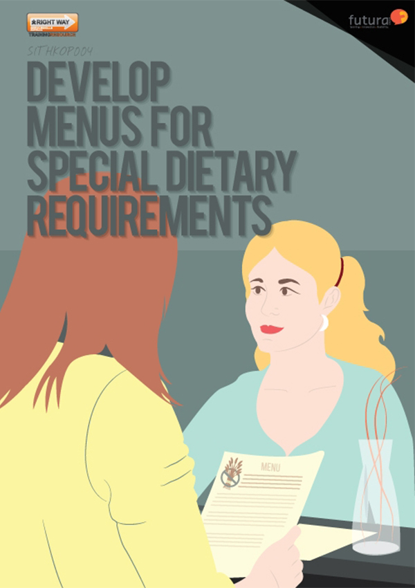 SITHKOP004 Develop Menus for Special Dietary Requirements