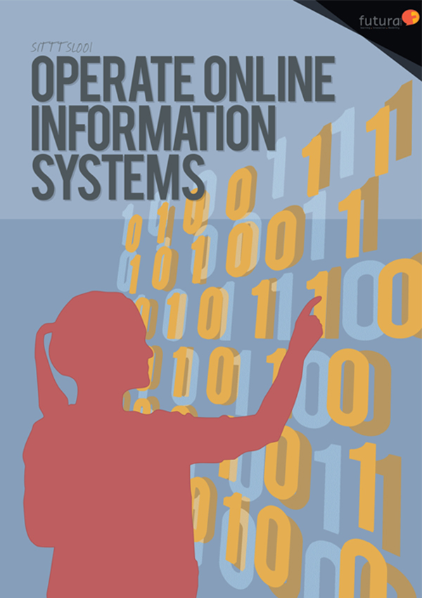 SITTTSL001 Operate Online Information Systems