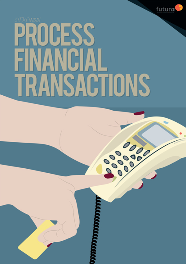 SITXFIN001 Process Financial Transactions