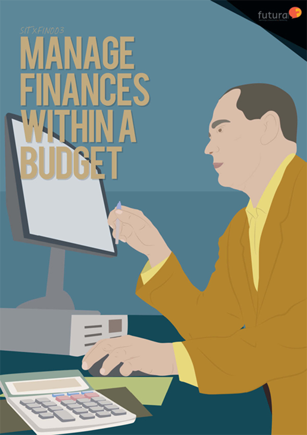 SITXFIN003 Manage Finances Within a Budget